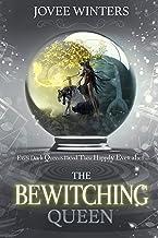 The Bewitching Queen (The Dark Queens Book 8)