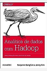 Analítica de dados com Hadoop: Uma introdução para cientistas de dados (Portuguese Edition) Kindle Edition