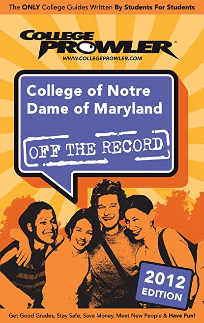 College of Notre Dame of Maryland 2012 (English Edition)