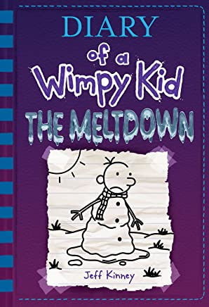 The Meltdown (Diary of a Wimpy Kid Book 13) (English Edition)