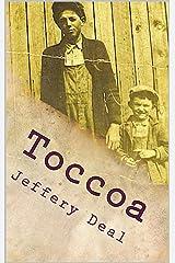 Toccoa: Secrets of a Small Georgia Town Kindle Edition