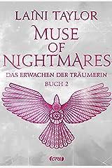 Muse of Nightmares - Das Erwachen der Träumerin: Buch 2 (Strange the Dreamer 4) (German Edition) Kindle Edition