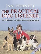 The Practical Dog Listener Jan Fennell