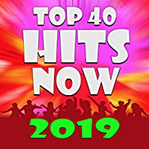 Top 40 Hits! Now 2019