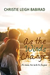 As the Winds Change Kindle Edition