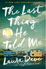 The Last Thing He Told Me: A Novel Kindle Edition