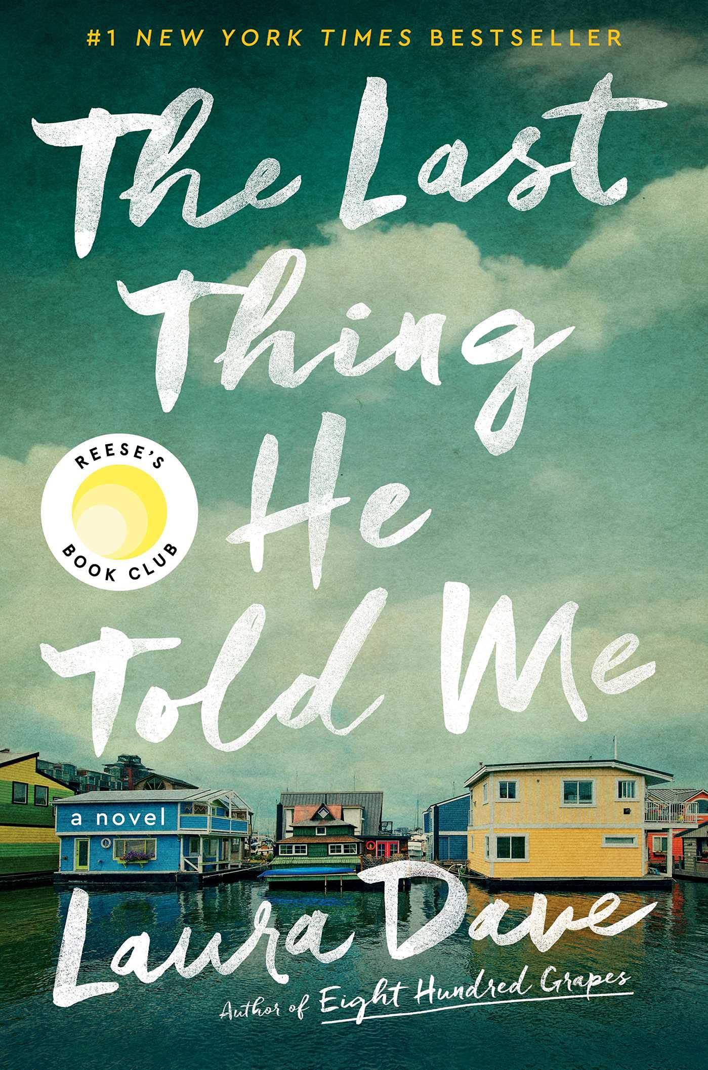 Cover image of The Last Thing He Told Me by Laura Dave