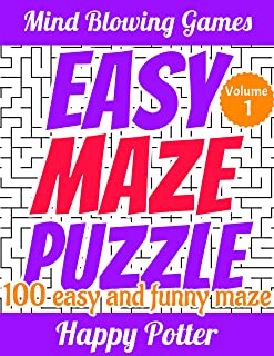 Easy Maze Puzzle - Volume 1: 100 Easy and Funny Maze - For Kids and Beginners