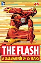 The Flash: A Celebration of 75 Years (The Flash (1959-1985)) (English Edition)