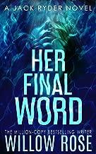 HER FINAL WORD (JACK RYDER Book 6)