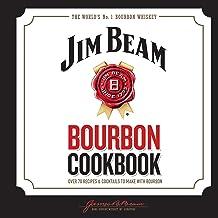 Jim Beam Bourbon Cookbook: Over 70 recipes & cocktails to make with bourbon (English Edition)