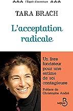 L'acceptation radicale (L'esprit d'ouverture)