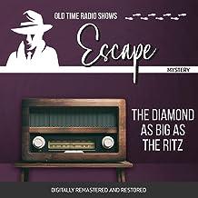 Escape: The Diamond as Big as the Ritz