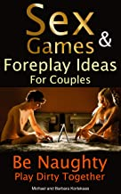 Sex Games & Foreplay Ideas for Couples
