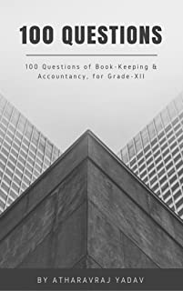 100 Accounting Questions: For Class XII (M.P. Board)