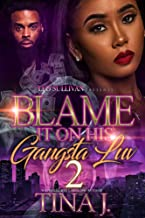 Blame It On His Gangsta Luv 2