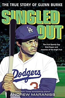 Singled Out: The True Story of Glenn Burke (English Edition)