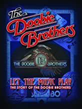 The Doobie Brothers - Let The Music Play