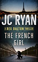 The French Girl: A Rex Dalton Thriller