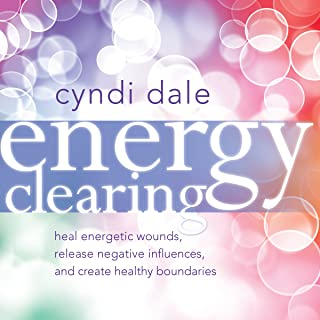 Best cyndi dale energy clearing Reviews