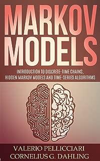 Markov Models: Introduction to Markov Chains, Hidden Markov Models and Bayesian networks (Advanced Data Analytics Book 3)