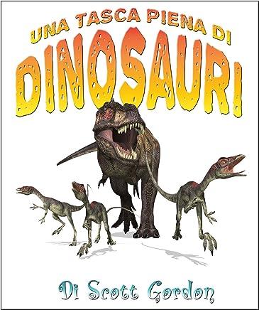 Una Tasca Piena di Dinosauri