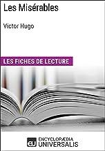 Les Misérables de Victor Hugo: Les Fiches de lecture d'Universalis