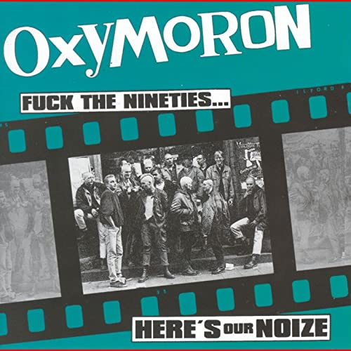 Fuck the Nineties...Heres Our Noize [Explicit] de Oxymoron ...