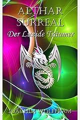 Althar Surreal - Der Luzide Träumer Kindle Ausgabe