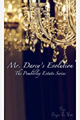 Mr. Darcy's Evolution (Pemberley Estate Series Book 15) Kindle Edition