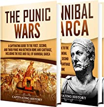Punic Wars: A Captivating Guide to The Punic Wars and Hannibal Barca (English Edition)