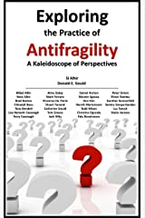 Exploring the Practice of Antifragility Kindle Edition