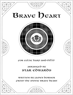 Brave Heart Duet Music for Celtic Harp and Cello
