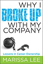 Why I Broke Up with My Company: Lessons in Career Ownership