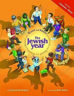 Round and Round the Jewish Year: VOL. 2 CHESHVAN-SHEVAT