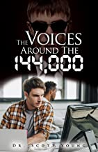 The Voices around the 144,000 (English Edition)