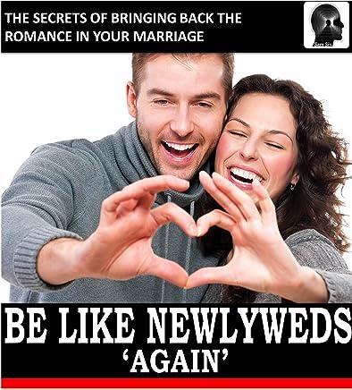 Amazon com: Be Like Newlyweds Again: The Secrets of Bringing