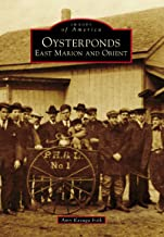 Oysterponds: East Marion and Orient (Images of America) (English Edition)
