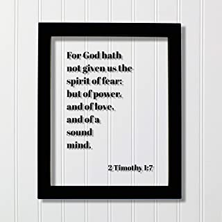 2 Timothy 1:7 - For God hath not given us the spirit of fear; but of power, and of love, and of a sound mind - Scripture Frame - Bible Verse
