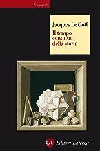 Il tempo continuo della storia (Italian Edition)