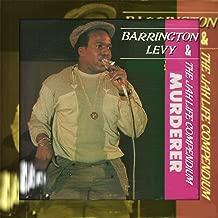 Murderer Barrington Levy & the Jah Life Compendium