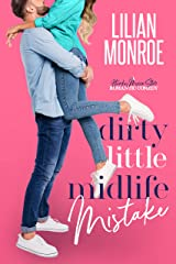 Dirty Little Midlife Mistake: A Hunky Movie Star Romantic Comedy (Heart's Cove Hotties Book 3) Kindle Edition