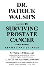 Dr. Patrick Walsh's Guide to Surviving Prostate Cancer PDF