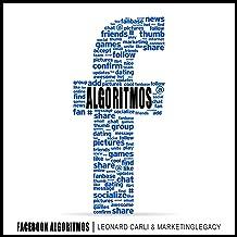 Facebook Algoritmos [Facebook Algorithms]: Plan De Negocios De $10,000/Mes Usando Tu Cuenta Personal De Redes Sociales | Aprende a Ganar Dinero Online Desde Casa, Construyendo … En Un Influencer