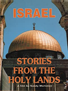 Israel - Stories from the Holy Lands
