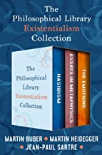 The Philosophical Library Existentialism Collection: Hasidism, Essays in  Metaphysics, and The Emotions