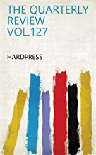 THE QUARTERLY REVIEW VOL.127