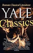 Yale Classics - Roman Classical Literature