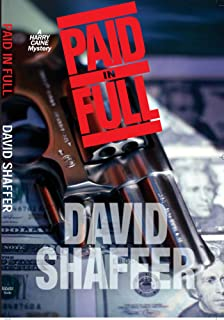 Paid in Full (Harry Caine Mystery Series Book 1)