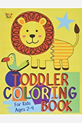 Toddler Coloring Book For Kids Ages 2-4: Preschool or Pre-K learning and educational activities. Letters (Alphabet or ABC) numbers counting shapes and ... workbooks or homeschooling supplies. Paperback